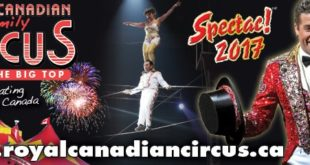 Royal Canadian Family Circus SPECTAC!™ 2017