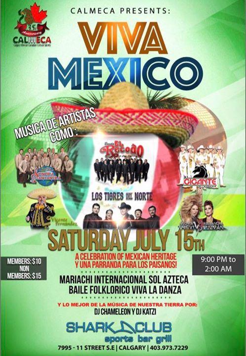 Julio 15 - Viva Mexico ( Calmeca) Calgary AB