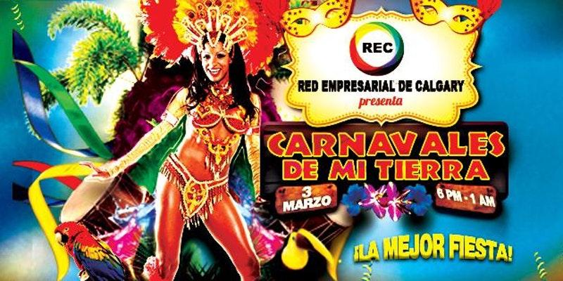 Marzo 3 - Carnavales de mi Tierra 2018- Eventos Latinos en AB- Calgary AB