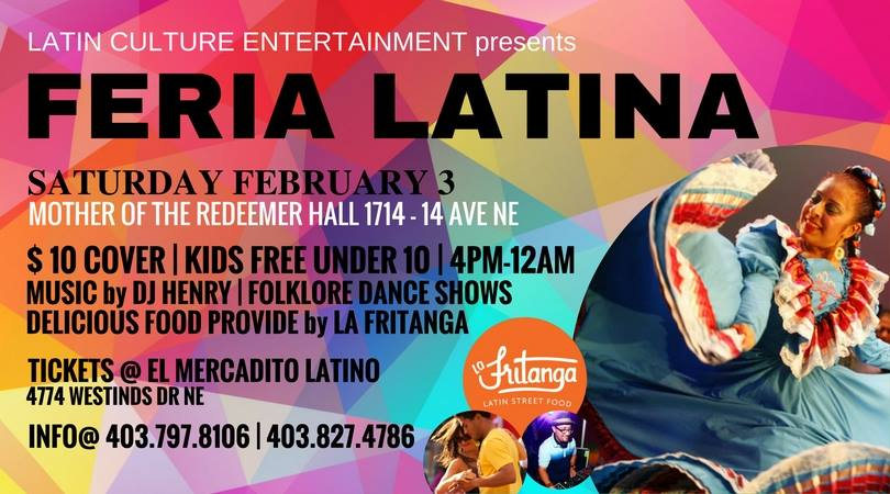 Sabado Febrero 3 -Latin Culture Entertainment- Feria Latina Calgary AB