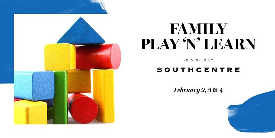 Febrero 2 - 4 - Family Play 'N' Learn- Southcentre Mall- Eventos Latinos en Alberta - @latinosenalbeta.ca