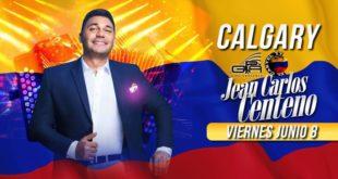 Junio 8-2018 Jean Carlos Centeno en Calgary- Eventos Latinos en AB-@latinosenalberta.ca